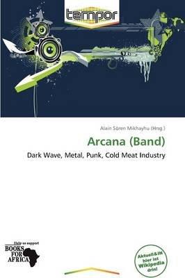Arcana (Band) (German, Paperback): Alain S Mikhayhu