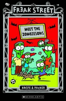 "Meet the Zombiesons (Paperback): ""Knife & Packer"""