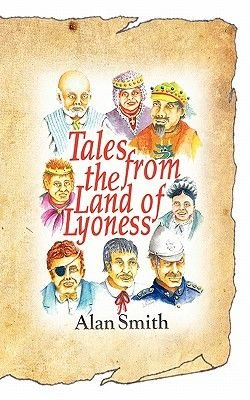 Tales from the Land of Lyoness (Paperback): Alan Smith