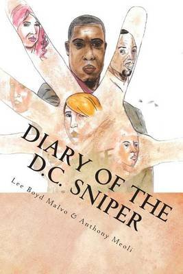 Diary of the D.C. Sniper (Paperback): Lee Boyd Malvo