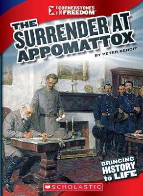 The Surrender at Appomattox (Paperback): Peter Benoit