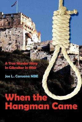When the Hangman Came (Paperback): Joe L. Caruana