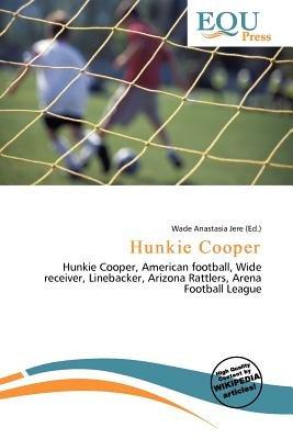 Hunkie Cooper (Paperback): Wade Anastasia Jere