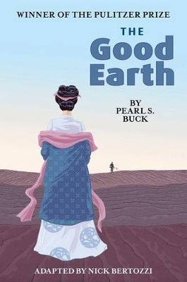 The Good Earth (Hardcover): Pearl S Buck