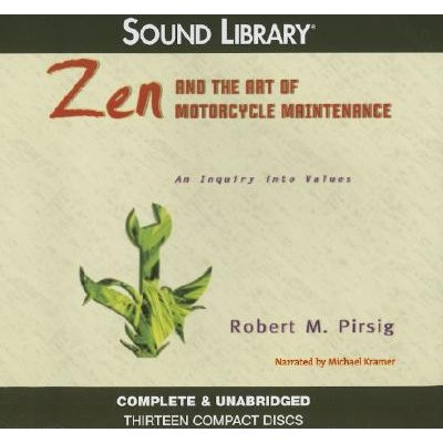 Zen and the Art of Motorcycle Maintenance - An Inquiry Into Values (Standard format, CD): Robert M Pirsig