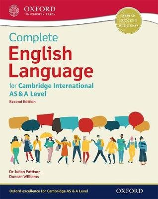Complete English Language for Cambridge International AS & A Level (Paperback, 2nd Revised edition): Julian Pattison, Duncan...