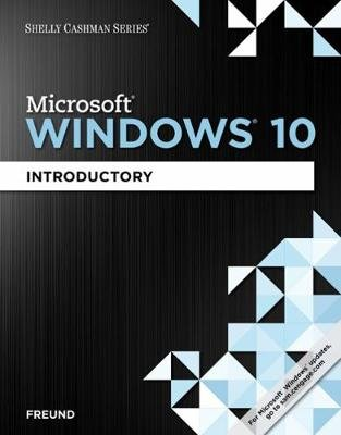 Shelly Cashman Series (R) Microsoft (R) Windows 10 - Introductory (Pamphlet, New edition): Steven Freund