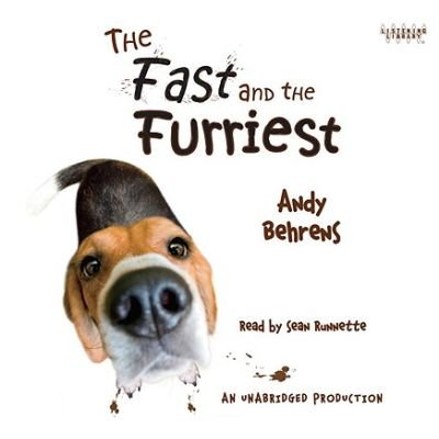 The Fast and the Furriest (Standard format, CD): Andy Behrens