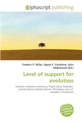 Level of Support for Evolution (Paperback): Frederic P. Miller, Agnes F. Vandome, John McBrewster