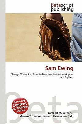 Sam Ewing (Paperback): Lambert M. Surhone, Mariam T. Tennoe, Susan F. Henssonow