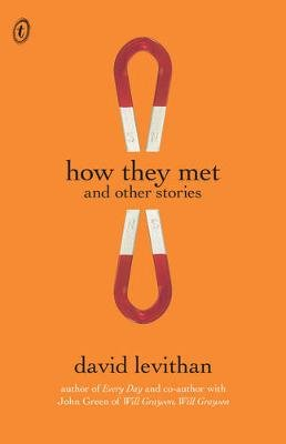 How They Met and Other Stories (Electronic book text): David Levithan