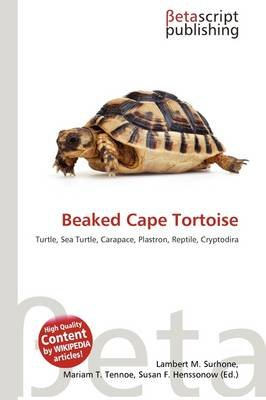 Beaked Cape Tortoise (Paperback): Lambert M. Surhone, Mariam T. Tennoe, Susan F. Henssonow