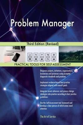 Problem Manager - Third Edition (Revised) (Paperback): Gerard Blokdyk