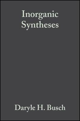 Inorganic Syntheses, Volume 20 (Electronic book text, Volume 20): Daryle H. Busch