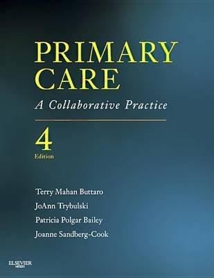 Primary Care - A Collaborative Practice (Electronic book text, 4th ed.): Terry Mahan Buttaro, JoAnn Trybulski, Patricia Polgar...