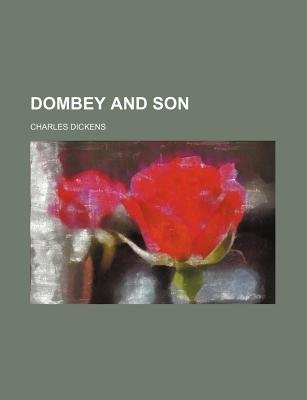 Dombey and Son (Volume 3) (Paperback): Charles Dickens