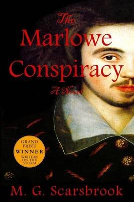 The Marlowe Conspiracy (Paperback): M. G. Scarsbrook