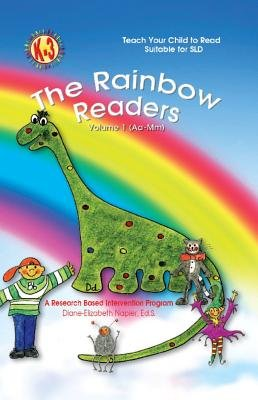 The Rainbow Reader Vol. 1 (AA-MM) - A Research Based Intervention Program (Electronic book text): Diane-Elizabeth Napier Ed S