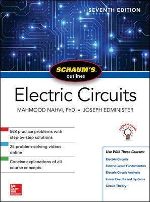 Schaum's Outline of Electric Circuits, Seventh Edition (Paperback, 7th edition): Mahmood. Nahvi, Joseph Edminister