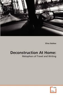 Deconstruction at Home (Paperback): Elina Staikou