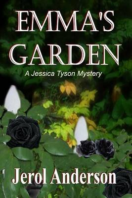 Emma's Garden (Electronic book text): Jerol Anderson