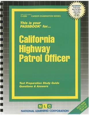California Highway Patrol Officer - Test Preparation Study Guide Questions & Answers (Spiral bound): National Learning...
