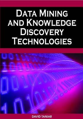 Data Mining and Knowledge Discovery Technologies (Electronic book text): David Taniar