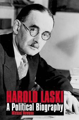 Harold Laski - A Political Biography (Paperback): Michael Newman