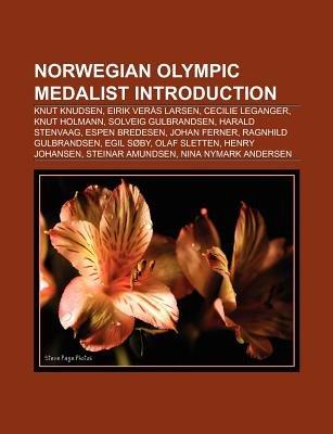 Norwegian Olympic Medalist Introduction - Knut Knudsen, Eirik Veras Larsen, Cecilie Leganger, Knut Holmann, Espen Bredesen,...