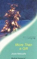 More Than a Gift (Paperback, New ed): Josie Metcalfe