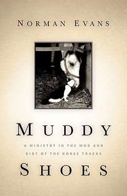 Muddy Shoes (Paperback): Norman Evans