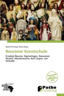 Beuroner Kunstschule (German, Paperback): Noelia Penelope Greer