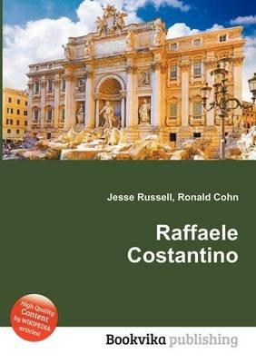 Raffaele Costantino (Paperback): Jesse Russell, Ronald Cohn