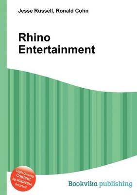 Rhino Entertainment (Paperback): Jesse Russell, Ronald Cohn