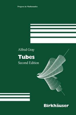 Tubes (Hardcover, 2nd ed. 2004): Alfred Gray