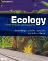 Ecology - From Individuals to Ecosystems (Paperback, 4th Edition): Michael Begon, Colin R. Townsend, John L. Harper