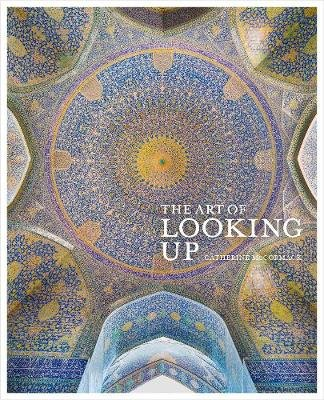 The Art of Looking Up (Hardcover): Catherine McCormack