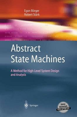 Abstract State Machines (Paperback): Egon Brger, Robert St Rk
