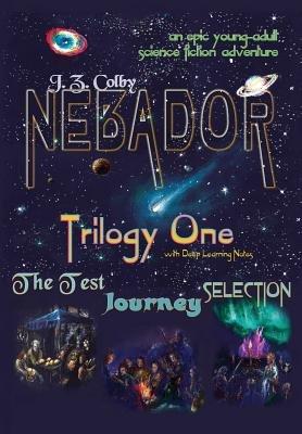 Nebador Trilogy One (Hardcover): J. Z. Colby