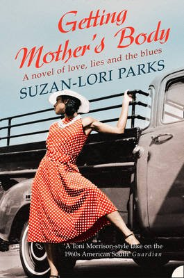 Getting Mother's Body (Electronic book text, ePub ed): Suzan-Lori Parks