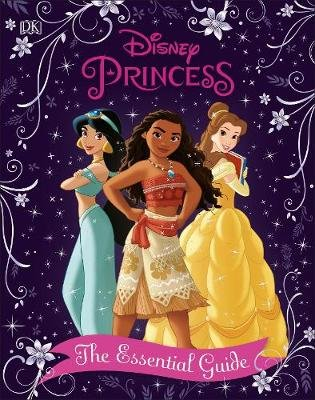 Disney Princess: The Essential Guide (Hardcover, New Edition): Victoria Saxon
