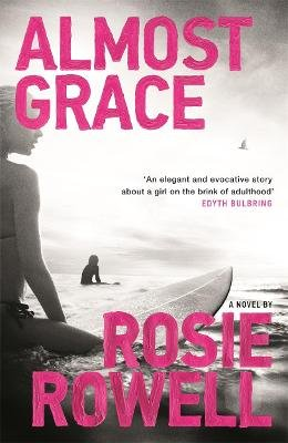 Almost Grace (Paperback): Rosie Rowell