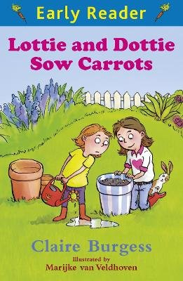 Lottie and Dottie Sow Carrots (Electronic book text): Claire Burgess