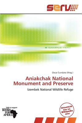 Aniakchak National Monument and Preserve (German, Paperback): Oscar Sundara
