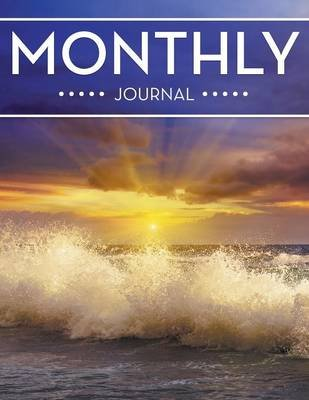 Monthly Journal (Paperback): Speedy Publishing LLC