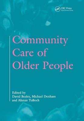 Community Care of Older People (Electronic book text): David Beales