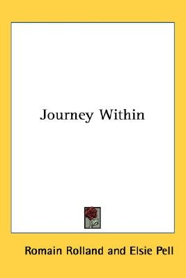 Journey Within (Paperback): Romain Rolland