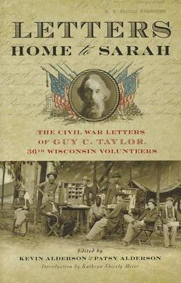 Letters Home to Sarah (Electronic book text): Guy C Taylor