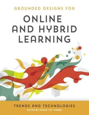 Online and Hybrid Learning - Trends and Technologies (Paperback): Mark Gura