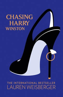 Chasing Harry Winston (Electronic book text, ePub ed): Lauren Weisberger